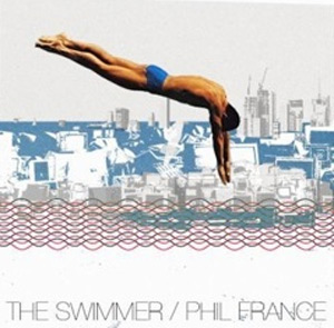 Phil France Announces Debut Album 'The Swimmer' Released September 30th 2013