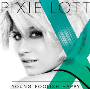 Pixie Lott 'Young Foolish Happy' Album Out 14th November 2011