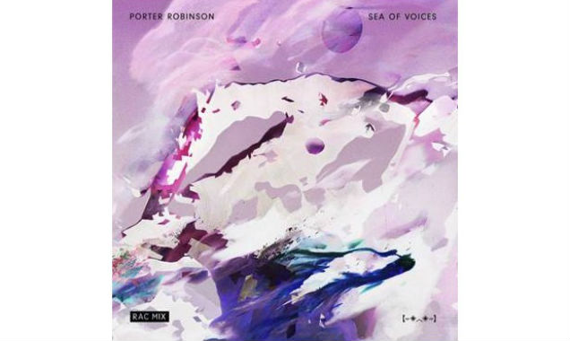 Porter Robinson Unveils Rac Remix Of New Single 'Sea Of Voices' [Listen]