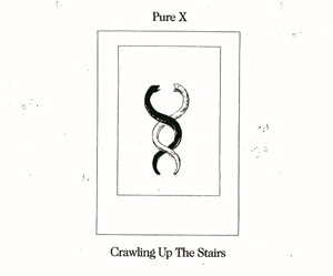 Pure X Announce New Album 'Crawling Up The Stairs' Released May 14th 2013