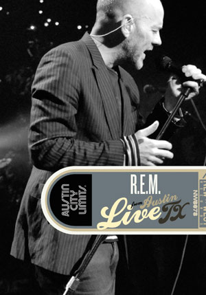 R.e.m.'S New Dvd 'Live From Austin, Tx' To Be Released On November 22nd