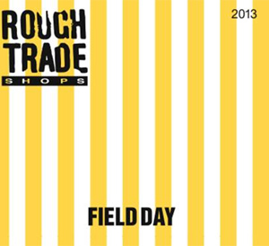Rough Trade Shops Announce Field Day 13 2cd Release, Out 6th May 2013