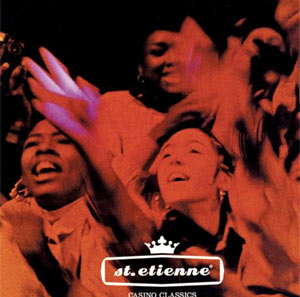 Saint Etienne Celebrate The Re-issue Of Casino Classics