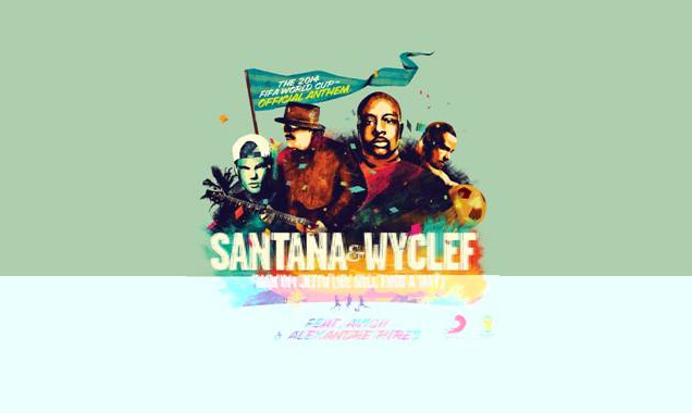 Santana, Wyclef, Avicii & Alexandre Pires Selected For The Official Anthem Of The 2014 Fifa World Cup
