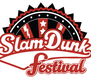 Slam Dunk Festival Announces Final Line Up For 2013