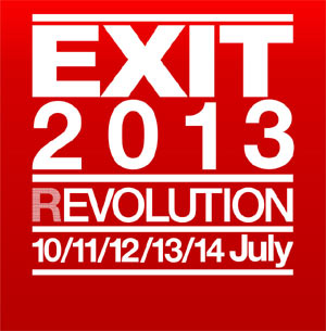 Exit 2013 Dance Arena Revealed - Seth Troxler, Dubfire Plus Many More.