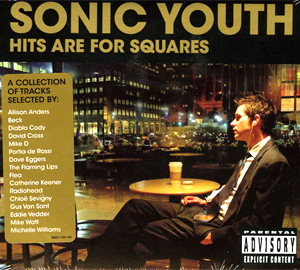 Sonic Youth Release Album 'Hits Are For Squares' & Dvd Debut Of '1991: The Year Punk Broke' Out Oct 31st 2011