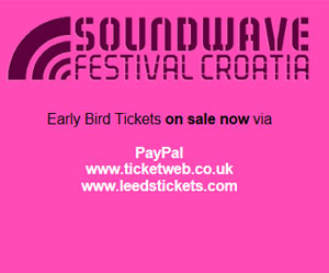 Soundwave Croatia 2012 Early Bird Tickets Are On Sale Now