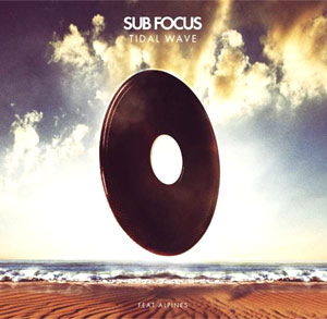 Sub Focus 'Tidal Wave' Feat Alpines On Soundcloud!
