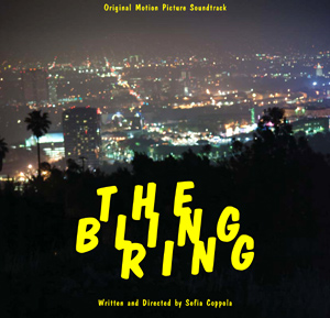 The Bling Ring Movie Soundtrack To Be Released June 11th 2013