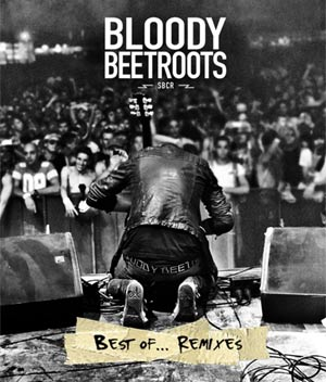 The Bloody Beetroots Announce New Remix Album Released February 2011
