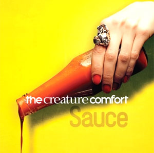 The Creature Comfort Release New Single 'Sauce' 30th September 2013