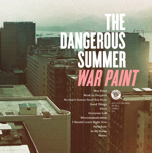 The Dangerous Summer Announce New Album 'War Paint' Released On 21st November 2011