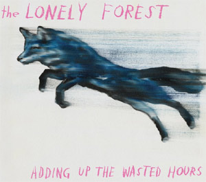 The Lonely Forest Announce New Album 'Adding Up The Wasted Hours' To Be Released October 8th 2013