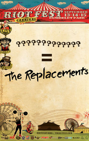 The Replacements Reunite For Riot Fest 2013 In Chicago Also Line-ups For Toronto & Denver Revealed