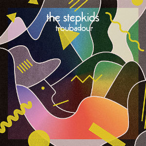 The Stepkids Release Album 'Troubadour' On September 10th 2013 Plus Summer Tour Dates
