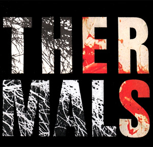 The Thermals Announce New Album 'Desperate Ground' Released April 15th 2013