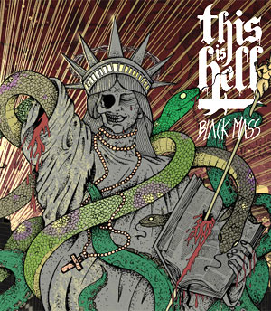 This Is Hell Announces Album 'Black Mass' Out 10th October 2011