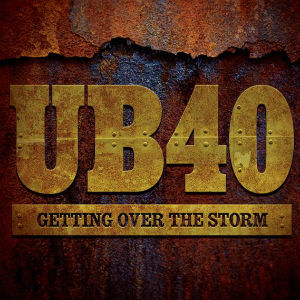 Ub40 Release Album 'Getting Over The Storm' On 2nd September 2013