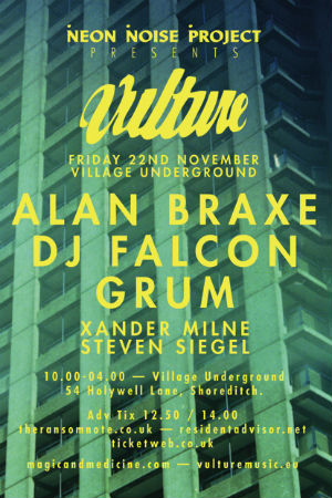 Neon Noise Project Presents Vulture Music Feat. Alan Braxe And Xander Milne In London On 22nd November 2013