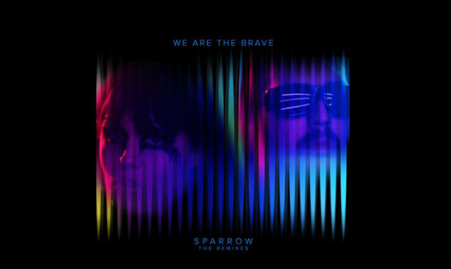 We Are The Brave Announce 'Sparrow The Remixes' Ep Out In The Us On April 22nd 2014 [Listen]