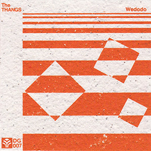 New Album 'Wedodo' From The Thangs Out Oct 22nd 2013