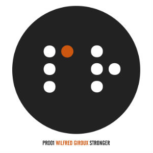 Wilfred Giroux Releases Debut Single 'Stronger' On March 24th 2014