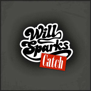 Will Sparks Releases First Single 'Catch' Off Forthcoming Debut Album