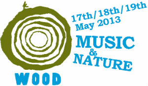 Wood Festival Announce Line-up For 17th-19th May 2013