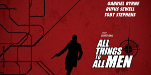 All Things to All Men Movie Review