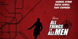 All Things to All Men Movie Still