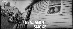 Benjamin Smoke Movie Review