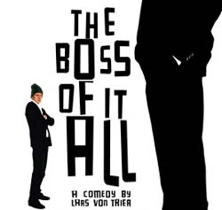 The Boss of It All Movie Review