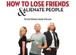 How to Lose Friends & Alienate People Movie Review