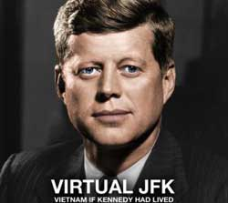 Virtual JFK: Vietnam If Kennedy Had Lived Movie Still