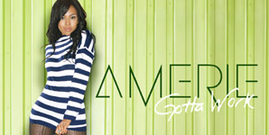 Amerie, Gotta Work, Video Video