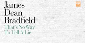 James Dean Bradfield, That's No Way to Tell a Lie, Video Video