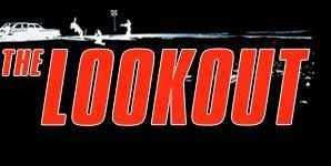 Lookout, Trailer Stream