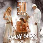 50 Cent - Candy Shop - Single Review