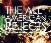 Music - All American Rejects, Swing Swing - single reviews - Dreamworks and Doghouse Records
