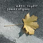 Adam Snyder - Leaves of Grass - Free download!