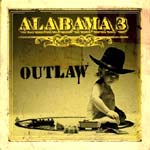 Alabama 3 - Outlaw - Album Review