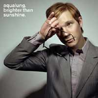 Music - Aqualung - Brighter Than Sunshine - New single released October 13th