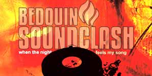 Bedouin Soundclash - When The Night Feels My Song - Video Stream