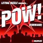Lethal Bizzle - Pow (Forward) - Single Review