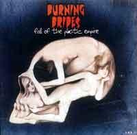 Album Review - Burning Brides - 'Fall of the Plastic Empire' (V2) @ www.contactmusic.com