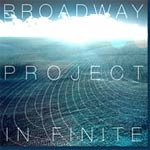 Broadway Project - In Finite - Album Review
