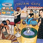 Italian caf - Various artists ( Putumayo World Music) - (22/06/05) - Album Review