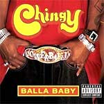 Chingy - Balla Baby - Single Review