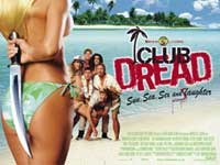 Club Dread - Sun, Sea, Sex and Slaughter